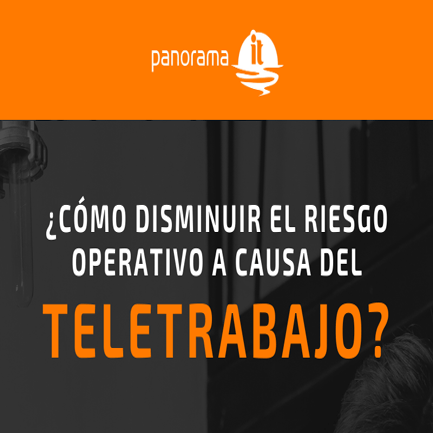 ¿Cómo disminuir el riesgo operativo a causa del teletrabajo?