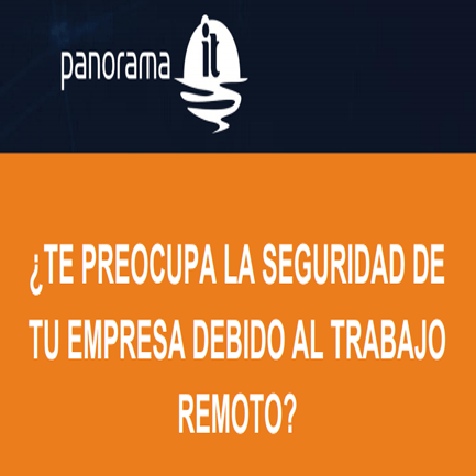 ¿Te preocupa la seguridad de tu empresa debido al trabajo remoto?