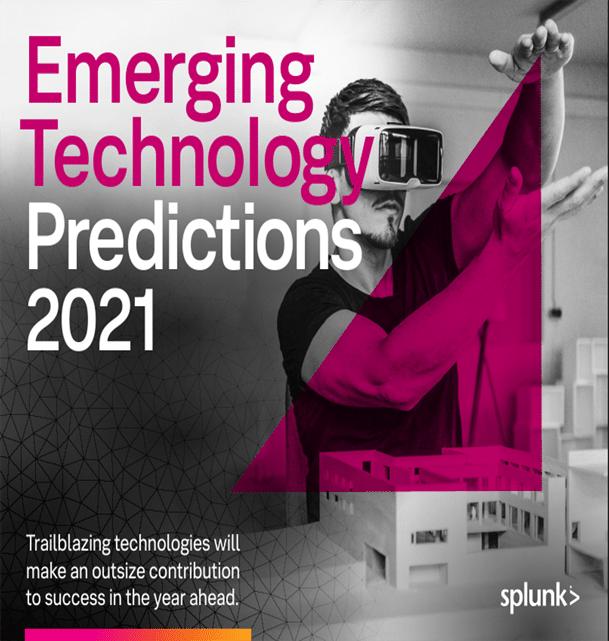 Tecnologías emergentes Predicciones de Splunk 2021
